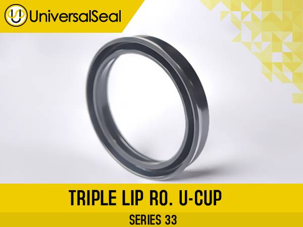Triple Lip RO. U-Cup - Products Universal Seal Inc.